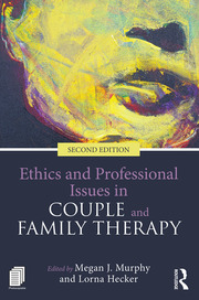 Ethics and Professional Issues in Couple and Family Therapy - 2nd Edition book cover