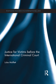 Justice for Victims before the International Criminal Court - 1st Edition book cover