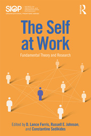 The Self at Work : Fundamental Theory and Research