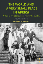 The World and a Very Small Place in Africa - 4th Edition book cover