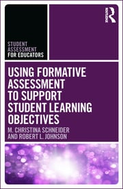 Using Formative Assessment to Support Student Learning Objectives - 1st Edition book cover