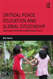 Critical Peace Education and Global Citizenship - 1st Edition book cover