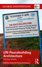 UN Peacebuilding Architecture - 1st Edition book cover