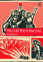 The Cold War in East Asia - 1st Edition book cover