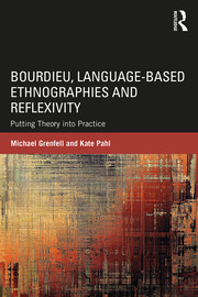 Bourdieu, Language-based Ethnographies and Reflexivity - 1st Edition book cover