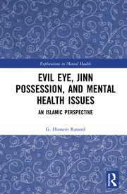 Evil Eye, Jinn Possession, and Mental Health Issues - 1st Edition book cover