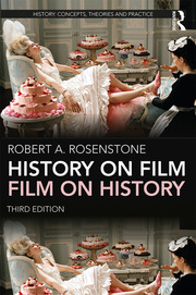 History on Film/Film on History - 3rd Edition book cover
