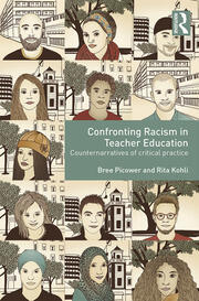 Confronting Racism in Teacher Education - 1st Edition book cover