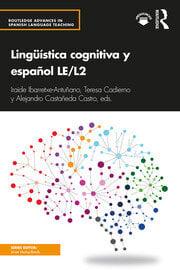 Lingüística cognitiva y español LE/L2 - 1st Edition book cover