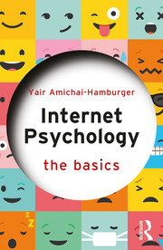 Internet Psychology : The Basics - 1st Edition book cover