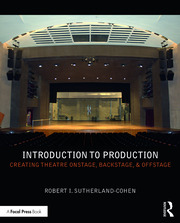 Introduction to Production : Creating Theatre Onstage, Backstage, & Offstage - 1st Edition book cover