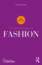 The Psychology of Fashion - 1st Edition book cover