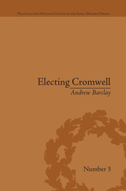 Electing Cromwell - 1st Edition book cover