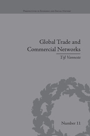 Global Trade and Commercial Networks - 1st Edition book cover