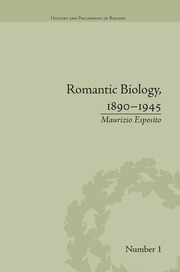 Romantic Biology, 1890–1945 - 1st Edition book cover
