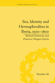 Sex, Identity and Hermaphrodites in Iberia, 1500–1800 - 1st Edition book cover