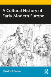 A Cultural History of Early Modern Europe - 1st Edition book cover