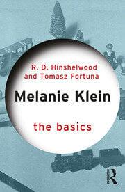 Melanie Klein : The Basics - 1st Edition book cover