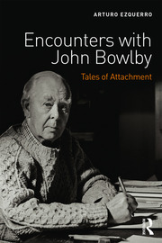 Encounters with John Bowlby - 1st Edition book cover