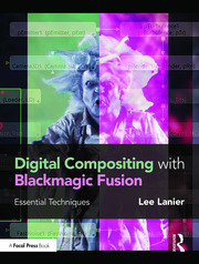 Digital Compositing with Blackmagic Fusion - 1st Edition book cover