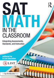 SAT Math in the Classroom - 1st Edition book cover