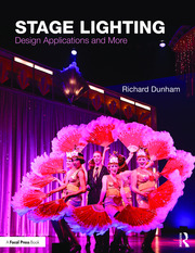 Stage Lighting : Design Applications and More - 1st Edition book cover