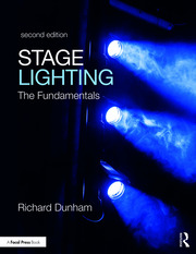 Stage Lighting Second Edition : The Fundamentals - 2nd Edition book cover