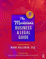 The Musician's Business and Legal Guide - 5th Edition book cover