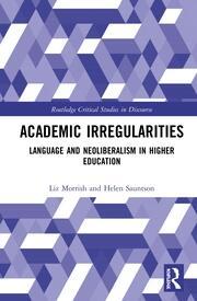 Academic Irregularities: Language and Neoliberalism in Higher Education