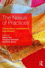 The Nexus of Practices - 1st Edition book cover