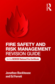 Fire Safety and Risk Management Revision Guide - 1st Edition book cover