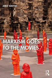 Marxism Goes to the Movies - 1st Edition book cover