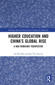 Higher Education and China's Global Rise - 1st Edition book cover