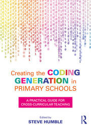 Creating the Coding Generation in Primary Schools - 1st Edition book cover