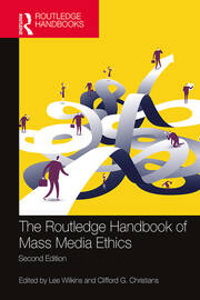 The Routledge Handbook of Mass Media Ethics -  2nd Edition book cover