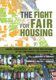 The Fight for Fair Housing : Causes, Consequences, and Future Implications of the 1968 Federal Fair Housing Act - 1st Edition book cover