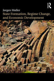 State Formation, Regime Change, and Economic Development - 1st Edition book cover