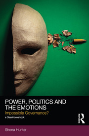 Power, Politics and the Emotions - 1st Edition book cover