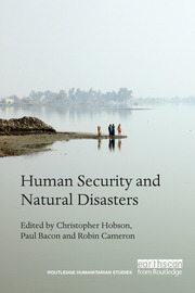 Human Security and Natural Disasters - 1st Edition book cover