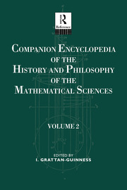 Companion Encyclopedia of the History and Philosophy of the Mathematical Sciences - 1st Edition book cover