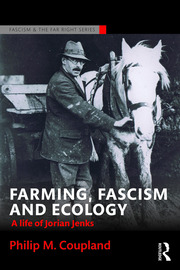 Farming, Fascism and Ecology - 1st Edition book cover