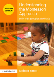Understanding the Montessori Approach - 2nd Edition book cover