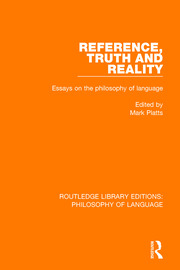 Reference, Truth and Reality - 1st Edition book cover