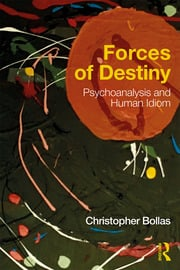 Forces of Destiny - 1st Edition book cover