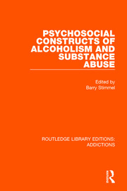 Psychosocial Constructs of Alcoholism and Substance Abuse - 1st Edition book cover