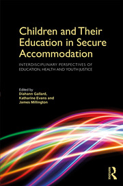 Children and Their Education in Secure Accommodation - 1st Edition book cover