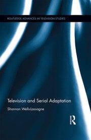 Television and Serial Adaptation