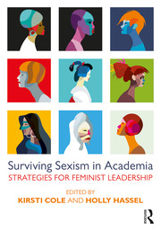 Surviving Sexism in Academia - 1st Edition book cover