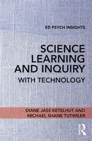 Science Learning and Inquiry with Technology - 1st Edition book cover