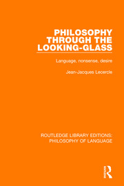 Philosophy Through The Looking-Glass - 1st Edition book cover
